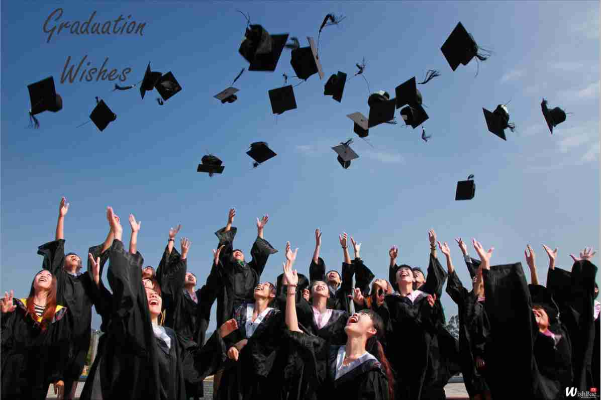 Graduation Wishes, Quotes & Messages - WishBae
