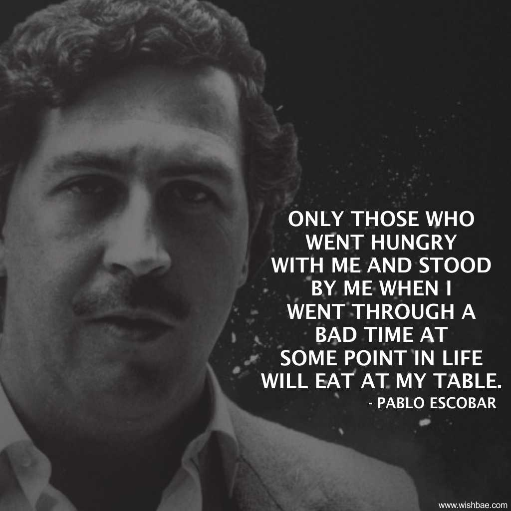 pablo escobar sayings