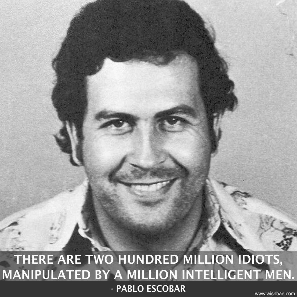 quotes by pablo escobar