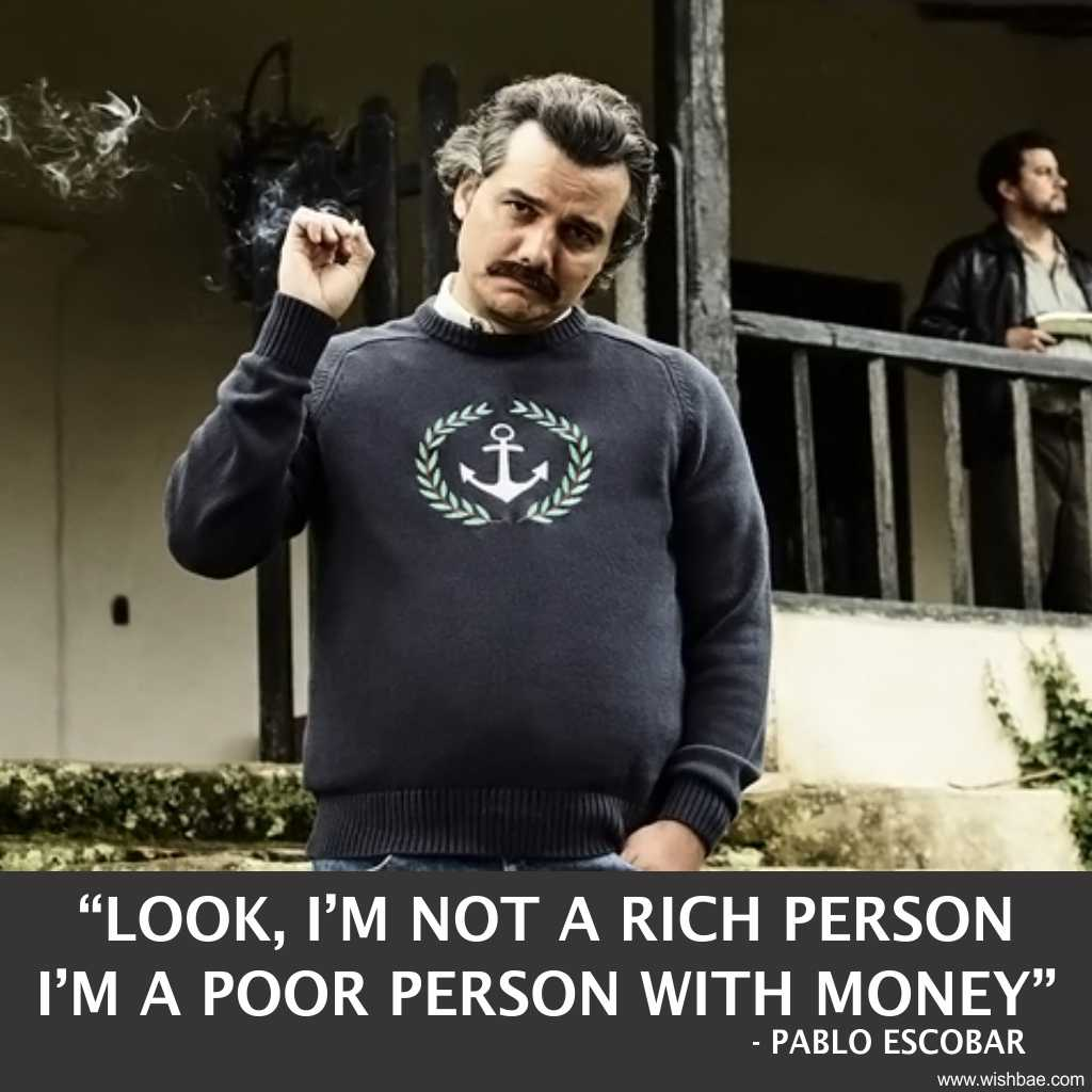 quotes of pablo escobar