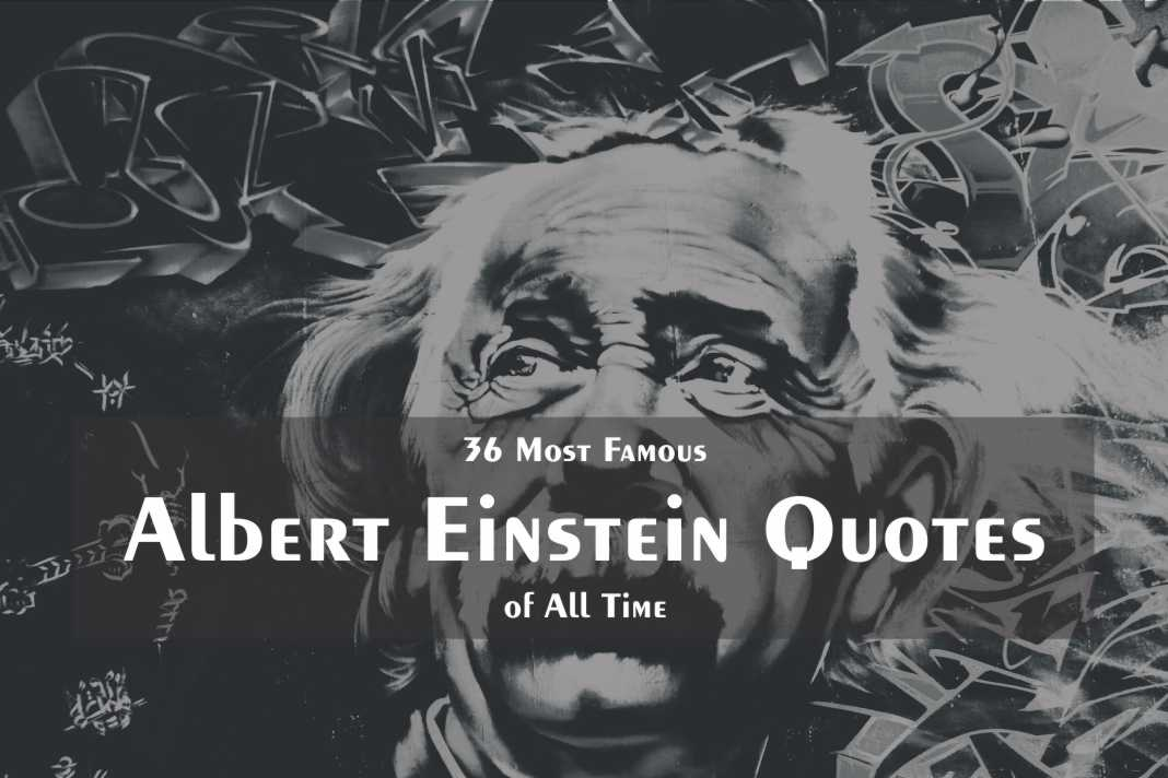 36 Most Famous Albert Einstein Quotes Of All Time Wishbae