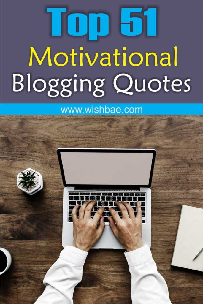 inspiring blogging quotes