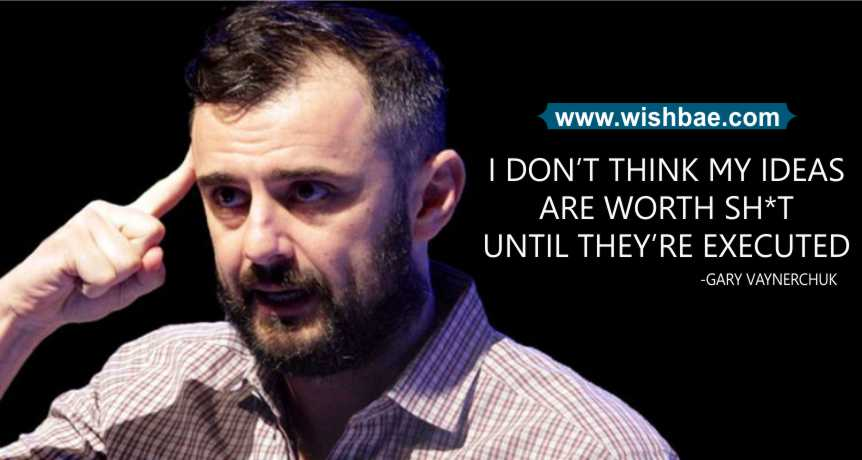 Gary Vaynerchuk Success Quotes