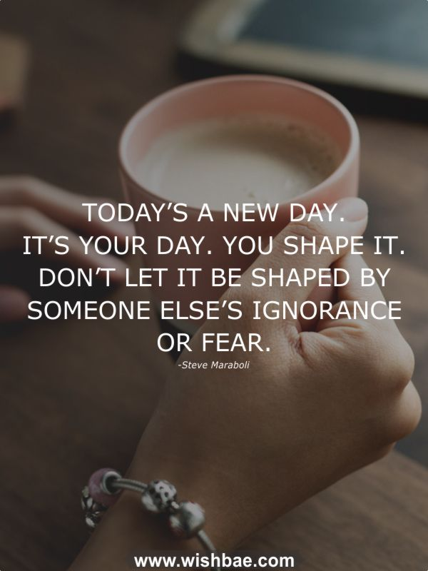 It's a New Day Quotes
