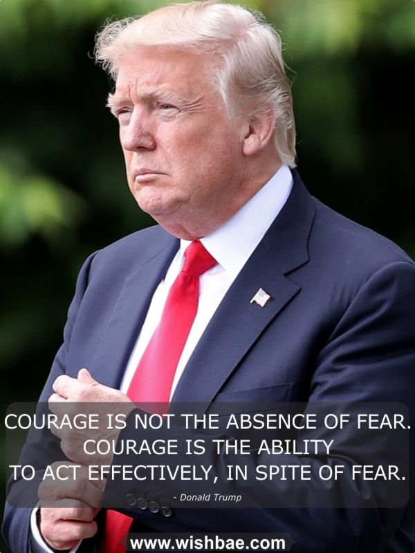 donald trump about courage